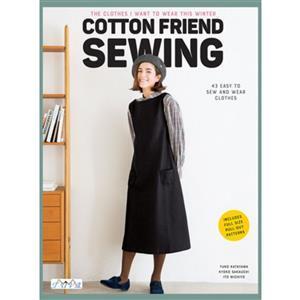 Cotton Friend Sewing Book by Yuko Katayama, Kyoko Sakauchi & Ito Michiyo