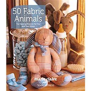 50 Fabric Animals Book by Marie Claire