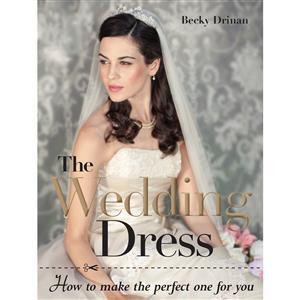 The Wedding Dress Book by Becky Drinan