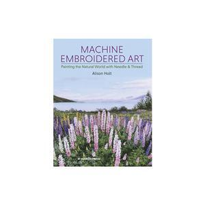 Machine Embroidered Art Book by Alison Holt