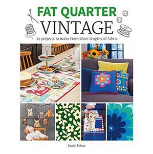 Fat Quarter Vintage Book by Susie Johns