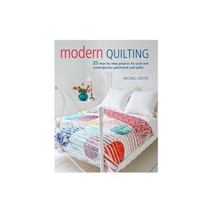 Modern Quilting Book by Michael Caputo