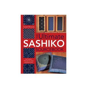 Susan Briscoe's Ultimate Sashiko Source Book