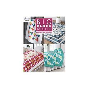 Big Block Quilts Book by Annie's Quilting