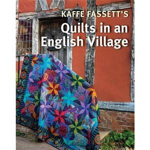 Kaffe Fassett Quilts in an English Village Book