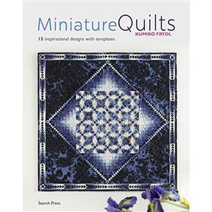 Miniature Quilts Book by Kumiko Frydl