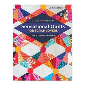 Early Bird Special - Sensational Quilts for Scrap Lovers Book by Judy Gauthier. Save £5