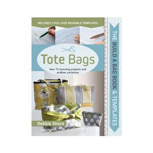 Debbie Shore's Build a Bag Book - Tote Bags