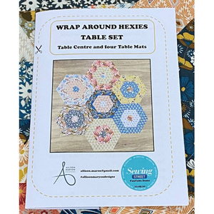 Allison Maryon's Wrap Around Hexies Table Runner & Placemat Instructions