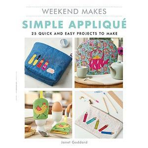 Weekend Makes Simple Applique Book by Janet Goddard