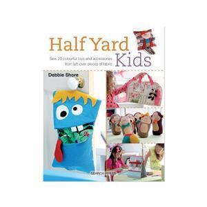 Half Yard Kids by Debbie Shore Book