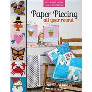 Paper Piecing All Year Round by Mary Ann Hertel Book
