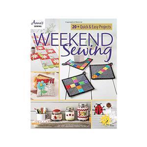 Annie's Weekend Sewing Book