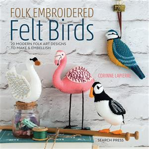 Folk Embroidered Felt Birds Book by Corinne Lapierre