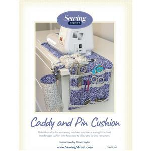 Dawn Taylors Caddy & Pincushion Instructions