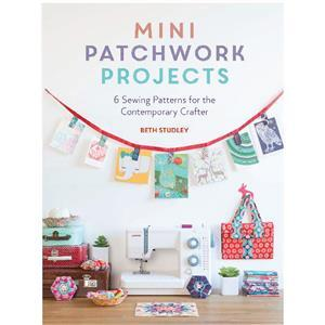Mini Patchwork Projects Book by Beth Studley