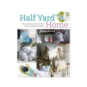 Half Yard Home by Debbie Shore Book
