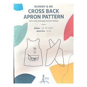 Allison Maryon's Mummy & Me Cross Back Apron Pattern. Adult Size 10-20. Kids 20