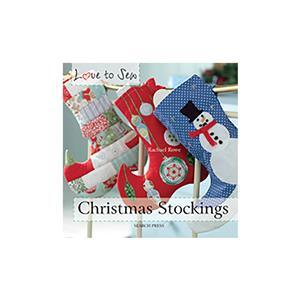Love to Sew - Christmas Stockings by Rachael Rowe Book