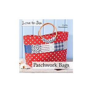 Love to Sew: Patchwork Bags by Cecilia Hanselmann Book