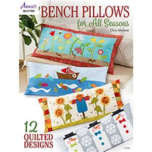 Bench Pillows for All Seasons Book by Chris Malone