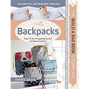 Debbie Shore's Build a Bag Book - Backpacks