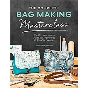The Complete Bag Making Masterclass Book